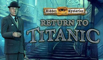 Hidden Mysteries: Return to Titanic à télécharger - WebJeux