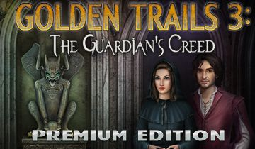 Golden Trails 3: The Guardian's Creed Edition Collector à télécharger - WebJeux