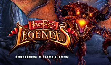 Nevertales - Legendes Edition Collector à télécharger - WebJeux