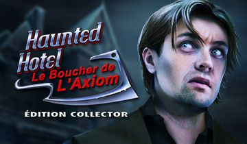 Haunted Hotel: Le Boucher de l'Axiom Édition Collector à télécharger - WebJeux