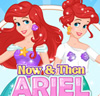Now And Then - Ariel Sweet Sixteen
