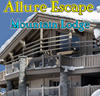 Allure Escape - Mountain Lodge